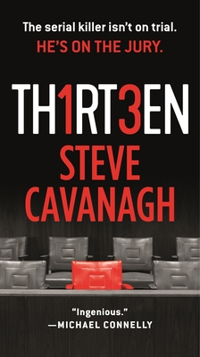 Thirteen: The Serial Killer Isn't on Trial. He's on the Jury. (Eddie Flynn #3) Cover Image