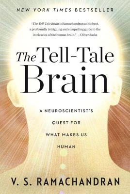 The Tell-Tale Brain: A Neuroscientist's Quest for What Makes Us Human Cover Image