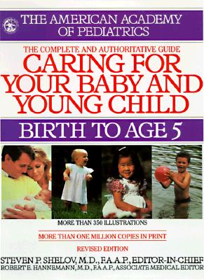 Caring for Your Baby and Young Child: Birth to Age 5 Cover Image