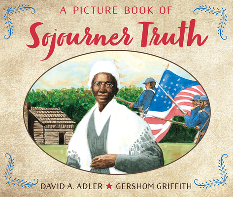 Cover for A Picture Book of Sojourner Truth (Picture Book Biography)
