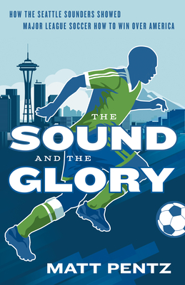 Cover for The Sound and the Glory