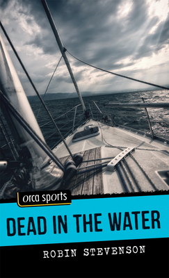 Dead in the Water (Orca Sports) Cover Image