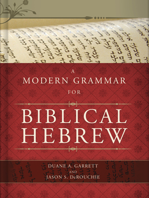 A Modern Grammar for Biblical Hebrew [With CDROM] Cover