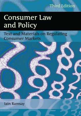 Consumer Law and Policy: Text and Materials on Regulating Consumer Markets Cover Image