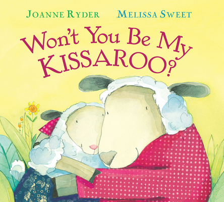 Won't You Be My Kissaroo? (padded board book) Cover Image