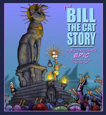 The Bill the Cat Story: A Bloom County Epic Cover Image