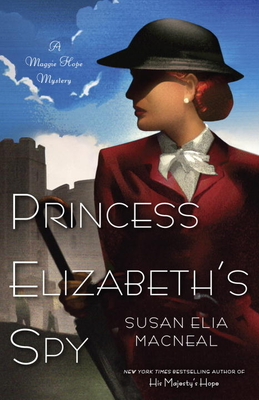 Princess Elizabeth's Spy: A Maggie Hope Mystery Cover Image