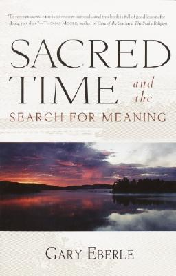 Sacred Time and the Search for Meaning Cover