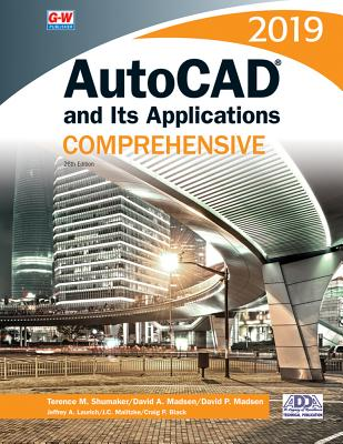 AutoCAD and Its Applications Comprehensive 2019 Cover Image