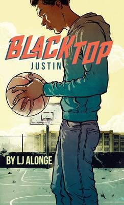 Justin #1 (Blacktop #1) Cover Image