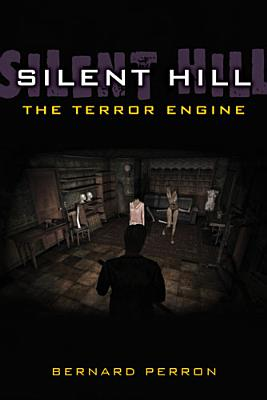 Silent Hill: The Terror Engine (Landmark Video Games) Cover Image
