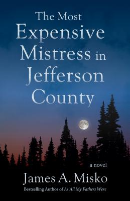 The Most Expensive Mistress in Jefferson County Cover Image
