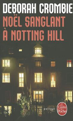 Noel Sanglant a Notting Hill Cover