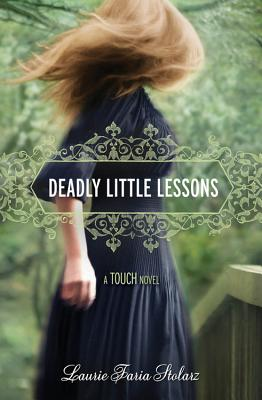 Cover for Deadly Little Lessons (A Touch Novel #5)