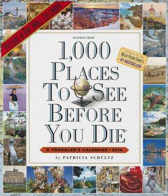 1,000 Places to See Before You Die 2014 Wall Calendar Cover Image