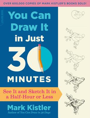 You Can Draw It in Just 30 Minutes Cover