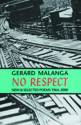 No Respect: New & Selected Poems 1964-2000 Cover Image