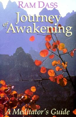 Journey of Awakening: A Meditator's Guide Cover Image