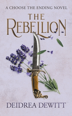 The Rebellion: A Choose the Ending Novel Cover Image