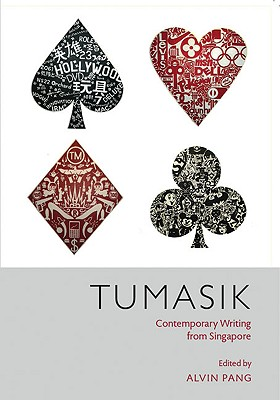 Tumasik: Contemporary Writing from Singapore (91st Meridian Books) Cover Image