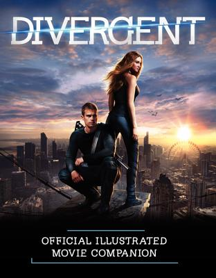 Divergent Official Illustrated Movie Companion Cover Image