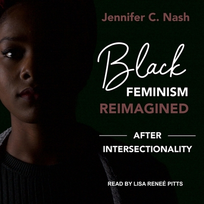 Black Feminism Reimagined: After Intersectionality Cover Image
