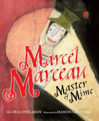 Marcel Marceau: Master of Mime Cover Image