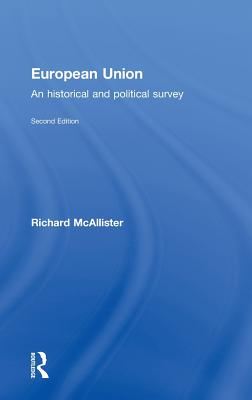 European Union: An Historical and Political Survey Cover Image