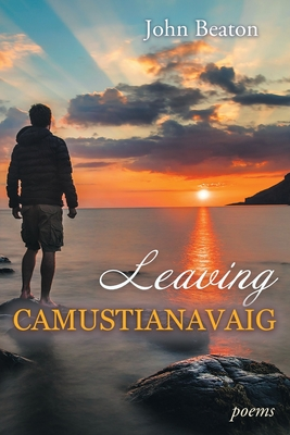 Leaving Camustianavaig: Poems Cover Image