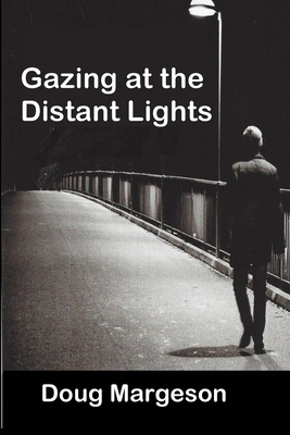 Gazing at the Distant Lights Cover Image