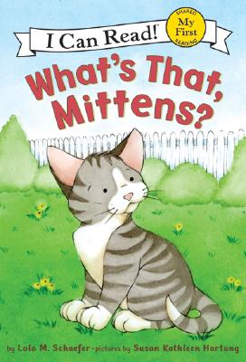 What's That, Mittens? Cover