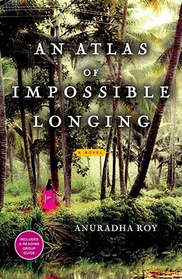 An Atlas of Impossible Longing Cover