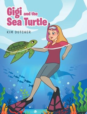 Gigi and the Sea Turtle Cover Image