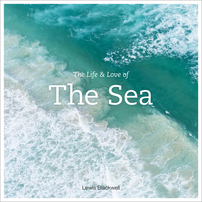 The Life & Love of the Sea Cover Image