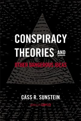 Conspiracy Theories & Other Dangerous Ideas Cover
