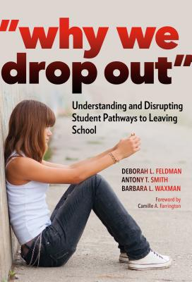 Why We Drop Out: Understanding and Disrupting Student Pathways to Leaving School Cover Image
