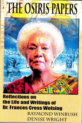The Osiris Papers: Reflections on the Life and Writings of Dr. Frances Cress Welsing Cover Image