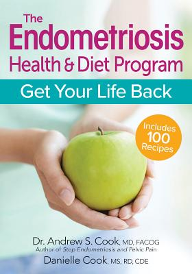 The Endometriosis Health and Diet Program: Get Your Life Back Cover Image