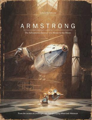 Armstrong: The Adventurous Journey of a Mouse to the Moon (Mouse Adventures) Cover Image