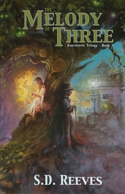 The Melody of Three: Evercharm Trilogy: Book 1 Cover Image