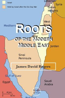 Roots of the Modern Middle East cover