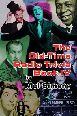The Old-Time Radio Trivia Book IV Cover Image