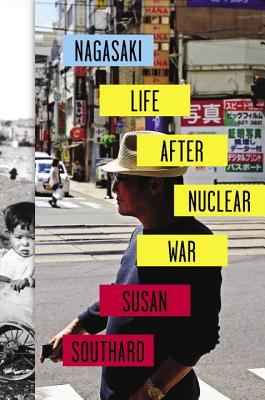 Nagasaki: Life After Nuclear War Cover Image