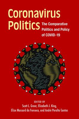 Coronavirus Politics: The Comparative Politics and Policy of COVID-19 Cover Image