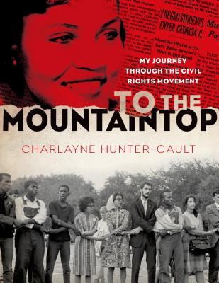 To the Mountaintop: My Journey Through the Civil Rights Movement Cover Image