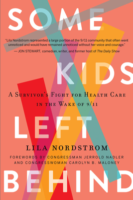 Some Kids Left Behind: A Survivor's Fight for Health Care in the Wake of 9/11 Cover Image