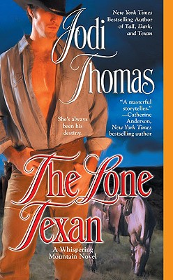 Cover for The Lone Texan (A Whispering Mountain Novel #4)