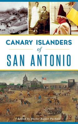Canary Islanders of San Antonio Cover Image
