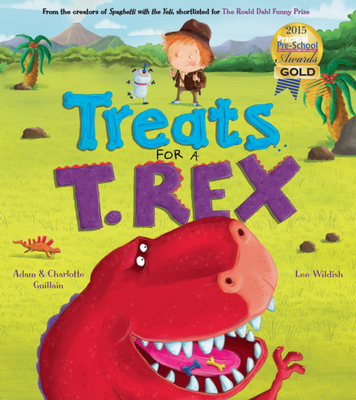 Treats for a T. Rex (George's Amazing Adventures) Cover Image