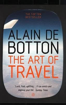 The Art of Travel. Alain de Botton cover